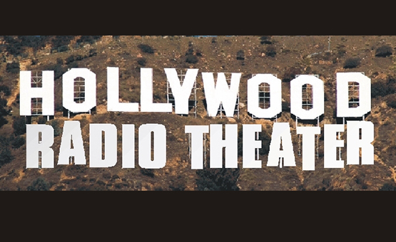 Hollywood Radio Theater